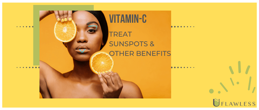Vitamin C to treat sunspots and other benefits