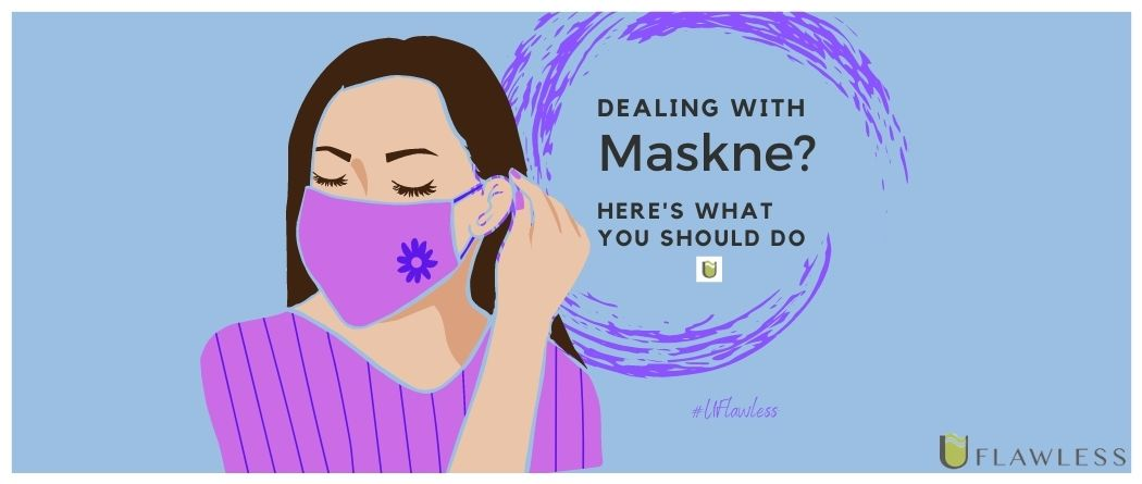 Maskne - Acne underneath the face mask