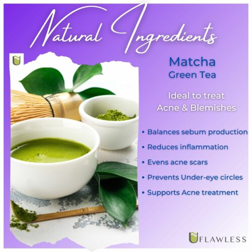 Matcha is one of the safest natural ingredients to treat acne